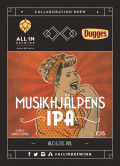All In Brewing / Dugges Musikhj�lpens IPA - India Pale Ale (IPA)