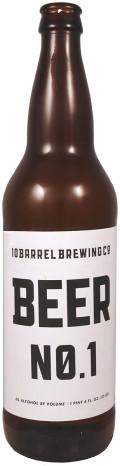 10 Barrel Beer No. 1