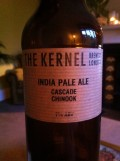The Kernel India Pale Ale Cascade Chinook