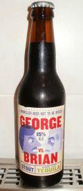 Mikkeller George vs Brian Tequila
