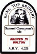 Bank Top Samuel Cromptons Ale - Golden Ale/Blond Ale