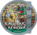 Oakham Raucous Reindeer