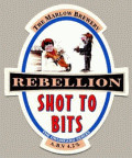 Rebellion Shot to Bits