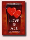 Burton Bridge Love Is Ale - Bitter