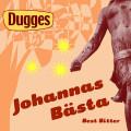 Dugges Johannas B�sta