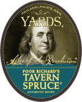 Yards Poor Richard's Tavern Spruce