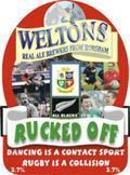 Weltons Rucked Off