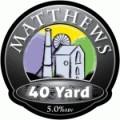 Matthews 40 Yard