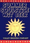 Valley Brew Summer Soulstice Wit Beer - Witbier