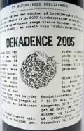 �lfabrikken Dekadence 2005 - Fruit Beer