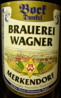 Brauerei Wagner Bock Dunkel