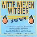Maasland Witte Wieven Witbier Ananas - Witbier