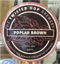 The Twisted Hop Poplar Brown