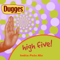 Dugges High Five!