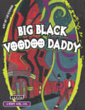 Voodoo Big Black Voodoo Daddy