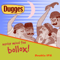 Dugges Never Mind The Bollox! - Imperial IPA