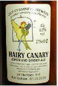 Old Chimneys Hairy Canary