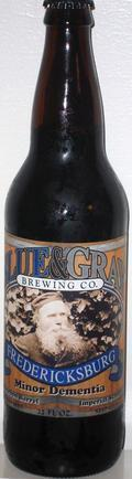 Blue & Gray Minor Dementia Bourbon Barrel Imperial Stout