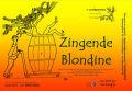 Gaverhopke Zingende Blondine (Singing Blonde)