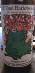 Bullfrog Oak Aged Old Toad Barleywine - Barley Wine