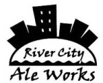 River City Ale Works