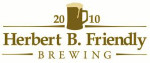 Herbert B. Friendly Brewing