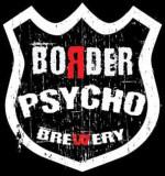 Border Psycho Brewery