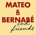 Mateo & Bernab�