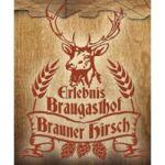 Brauereigasthof Brauner Hirsch