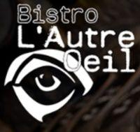 Bistro L�Autre Oeil (Aylmer)