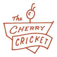 The Cherry Cricket