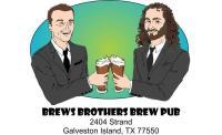 Brews Brothers, Galveston