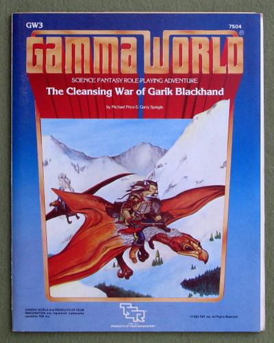 The Cleansing War of Garik Blackhand (Gamma World module GW3), Michael Price & Garry Spiegle