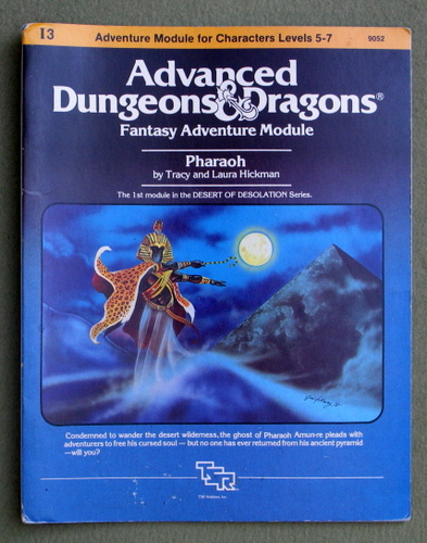Pharaoh (Advanced Dungeons and Dragons module I3), Tracy Hickman & Laura Hickman
