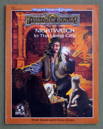 Nightwatch: In the Living City (Advanced Dungeons & Dragons/Forgotten Realms/Raven's Bluff Module LC3), Walt Baas & Kira Glass