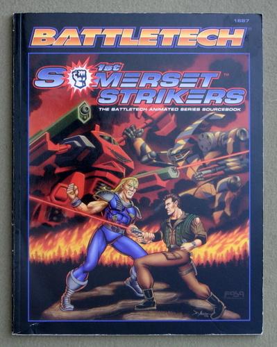 1st Somerset Strikers: The Battletech Animated Series Sourcebook (Battletech), Bryan Nystul