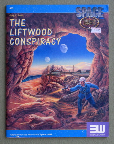 The Liftwood Conspiracy (Space: 1889), Gary E. Smith