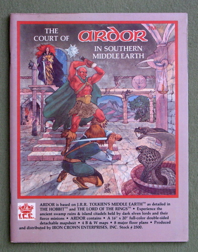 The Court of Ardor in Southern Middle Earth (MERP/Middle Earth Role Playing), Terry K. Amthor & Peter C. Fenlon