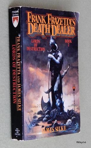 Lords of Destruction (Death Dealer #2), James R. Silke & Frank Frazetta