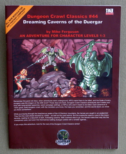 Dreaming Caverns of the Duergar (Dungeon Crawl Classics 44), Mike Ferguson