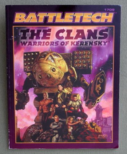 The Clans: Warriors of Kerensky (Battletech)