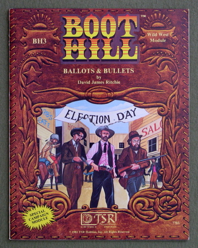 Ballots and Bullets (Boot Hill RPG module BH3), David James Ritchie