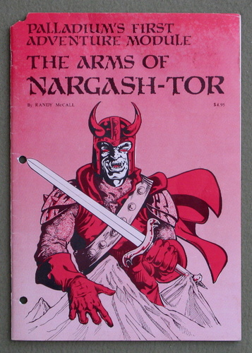The Arms of Nargash-Tor (Palladium's First Adventure Module) - PLAY COPY, Randy McCall