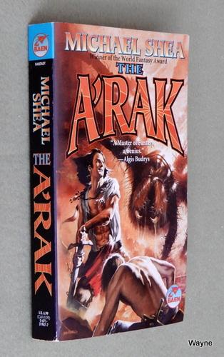The A'Rak, Michael Shea