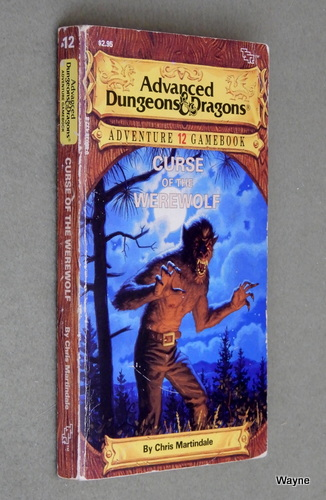 Curse of the Werewolf (Advanced Dungeons and Dragons: Adventure Gamebook #12), Chris Martindale
