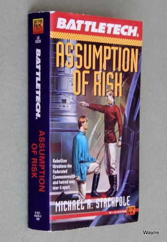 Assumption of Risk (Battletech), Michael A. Stackpole