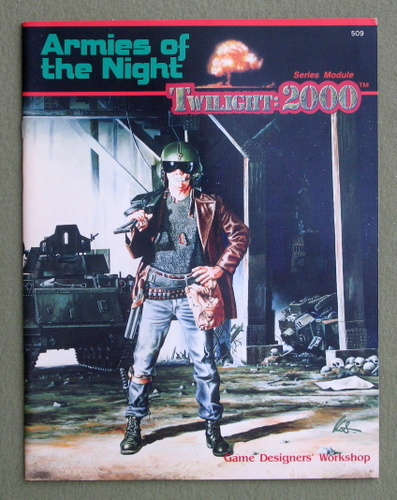 Armies of the Night (Twilight: 2000), William H. Keith, Jr.
