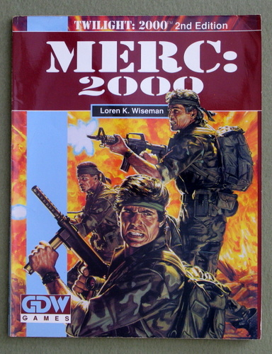 Merc: 2000 (Twilight: 2000 campaign book), Loren K. Wiseman