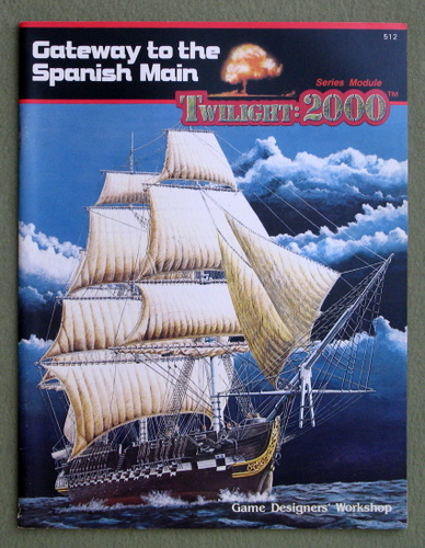 Gateway to the Spanish Main (Twilight: 2000), Thomas E. Mulkey