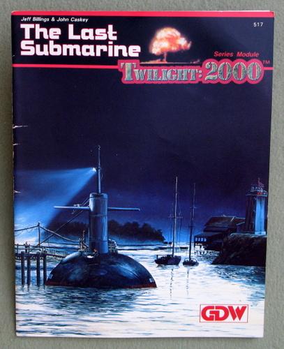 The Last Submarine (Twilight: 2000, 1st edition), Jeff Billings & John Caskey & Loren K. Wiseman